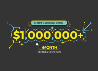 Shopify Success Story - Keegan & Corey Rush